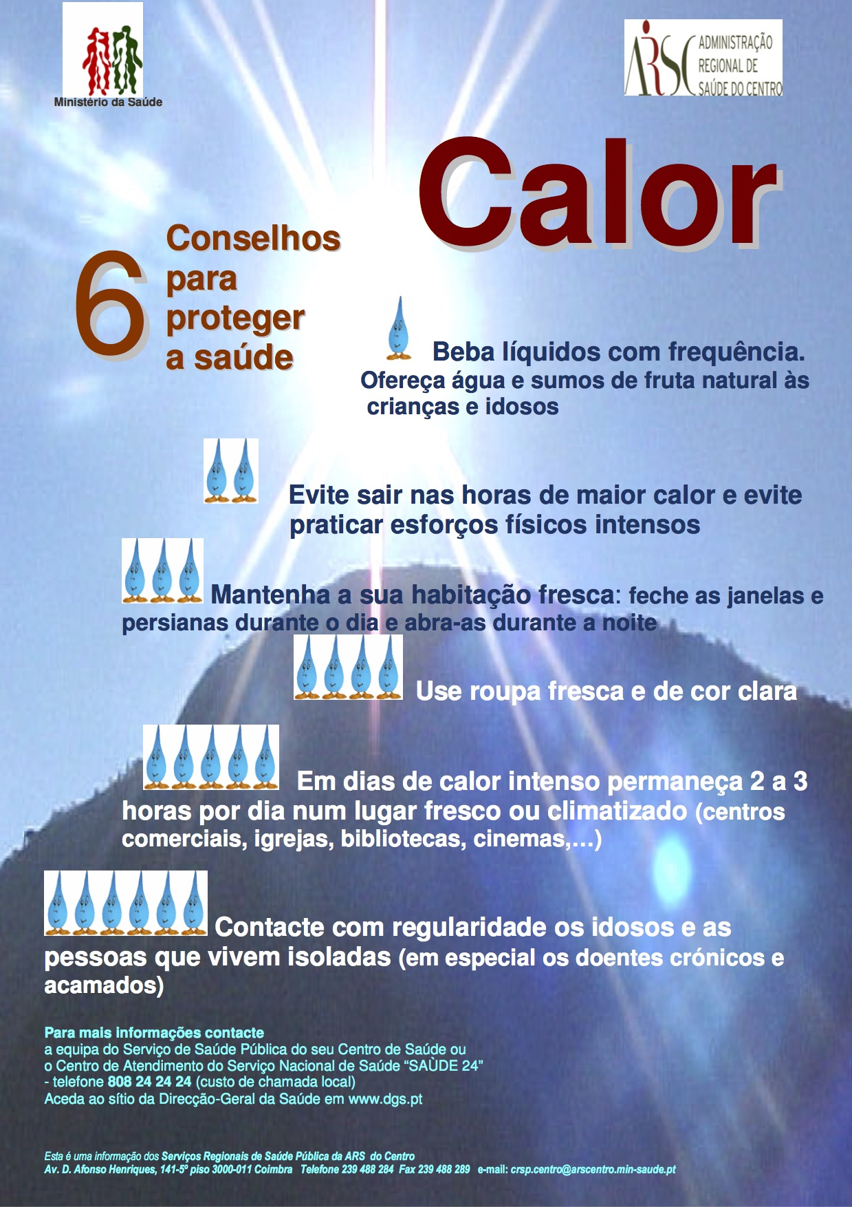 Cartaz calor, ARSC
